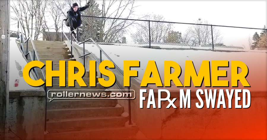 Chris Farmer - Farm Swayed (2017 - 2018)