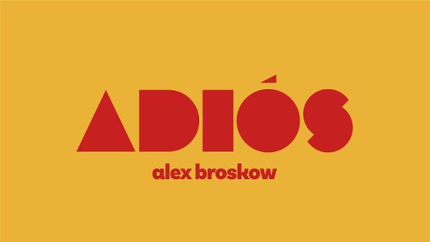 Adios (2018, VOD) - Alex Broskow x Adam Johnson