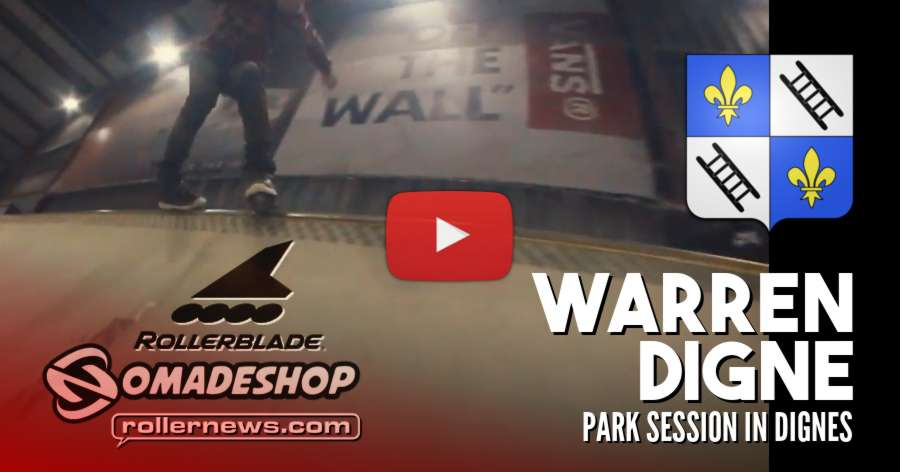 Warren Digne - Quick Park Session in Chelles (France, 2018)