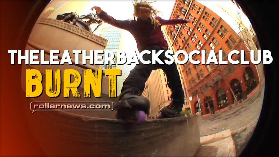 TheLeatherBackSocialClub Presents: BURNT (2018) by Ian Walker