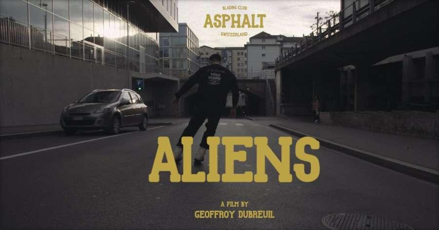 Asphalt Blading Club - Aliens (2018) by Geoffroy Dubreuil
