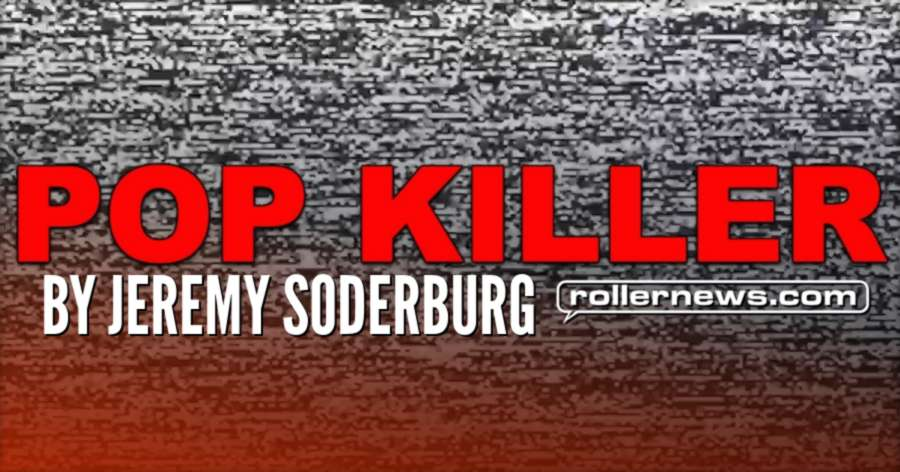 Pop Killer (Los Angeles, 2018) by Jeremy Soderburg