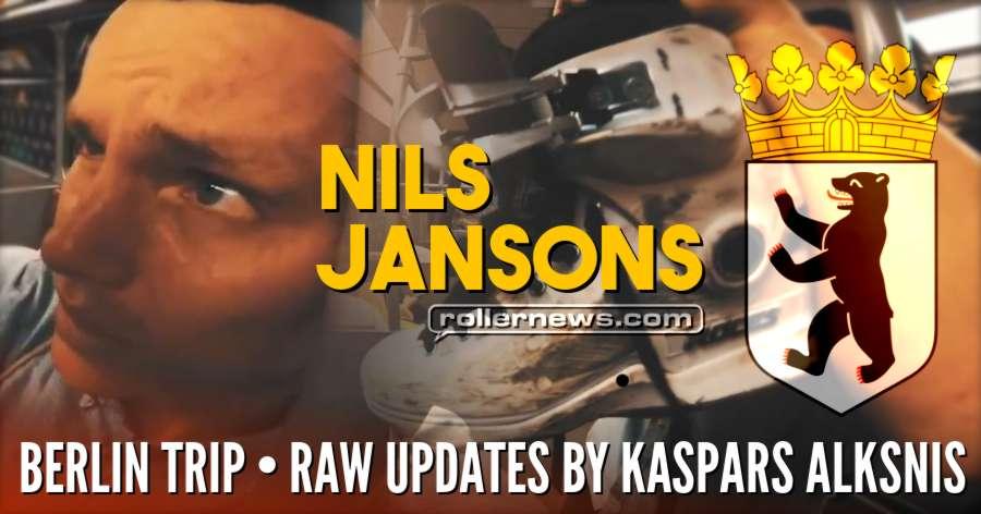 Nils Jansons - Berlin Trip (Germany, 2018) - RAW Updates by Kaspars Alksnis