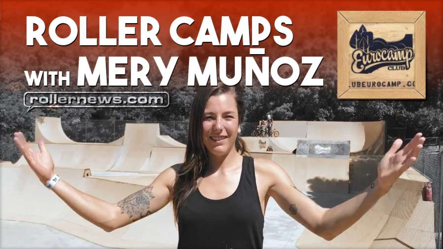 Roller camps with Mery Muñoz at Eurocamp (Girona, Spain) - Promo Video