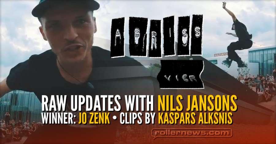Abriss Realstreet 2018 - RAW Updates with Nils Jansons - Winner: Jo Zenk, Clips by Kaspars Alksnis