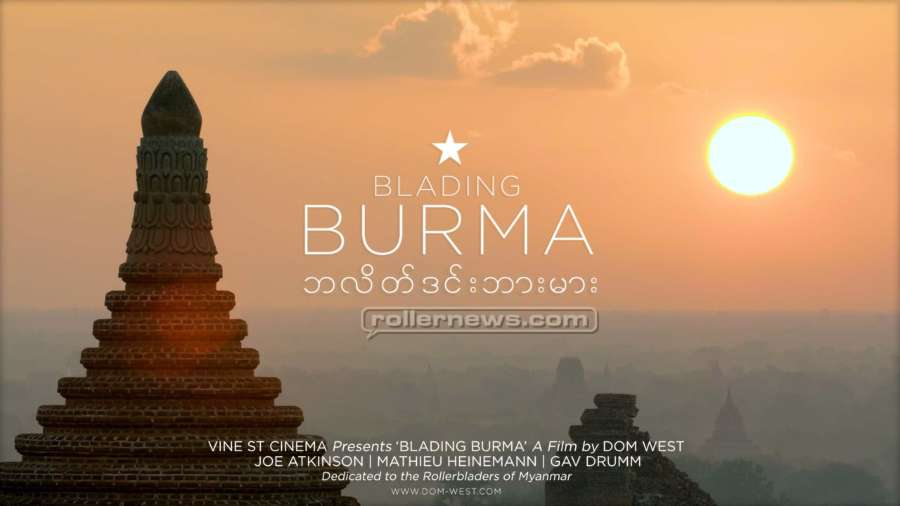 Blading Burma (2018) by Dom West - Teaser