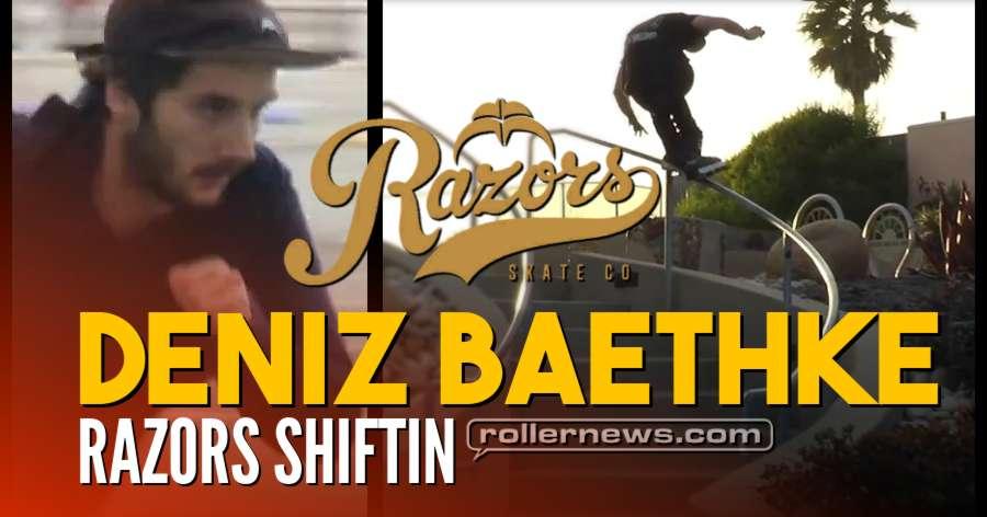 Deniz Baethke - Razors Shiftin' (2018)