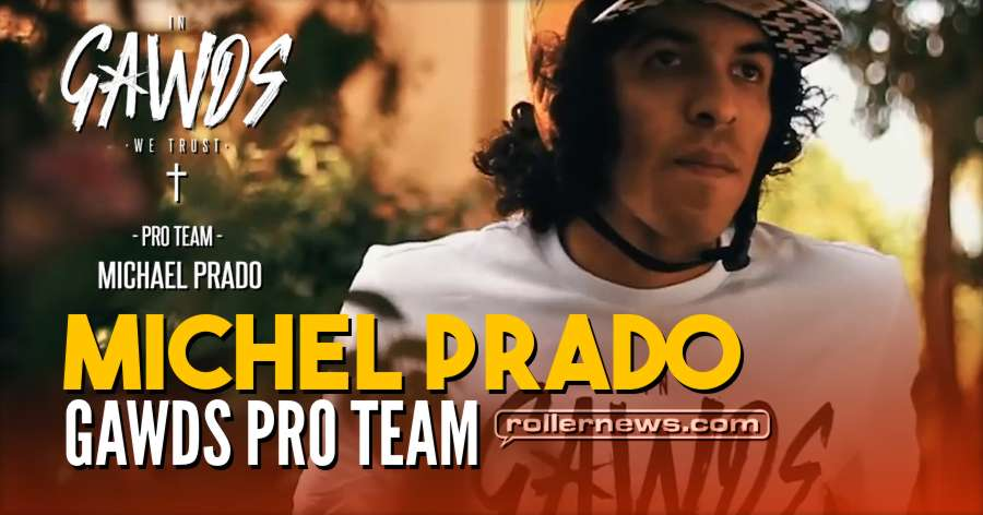 Gawds: Michael Prado - 2018 Pro Team | Edit by Ton Neves
