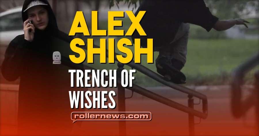 Alex Shish (Russia, 18) - Trench of Wishes, Edit by Grisha Shishkin