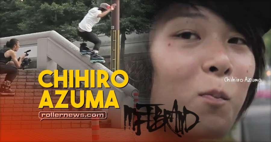 Chihiro Azuma (Japan) - Mftbrand Edit (2018)