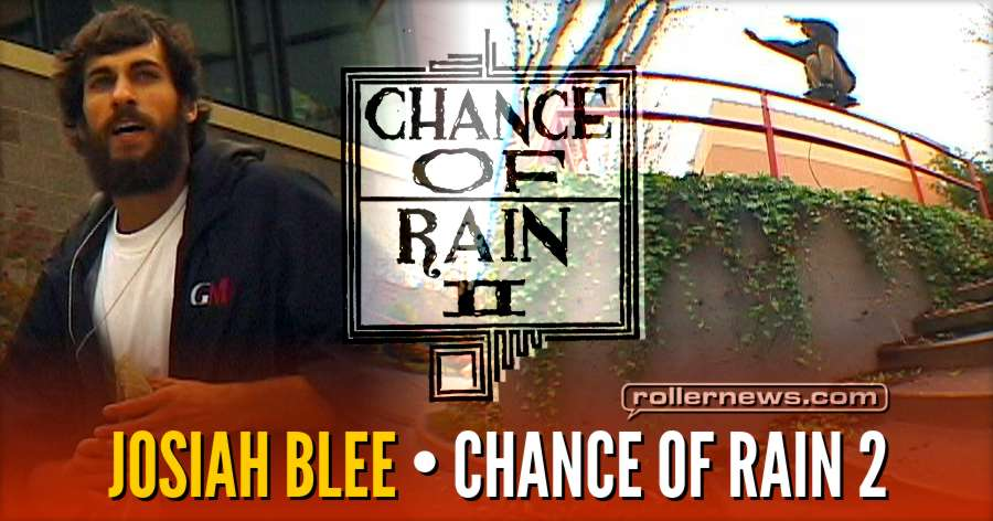 Josiah Blee - Chance of Rain 2 Section
