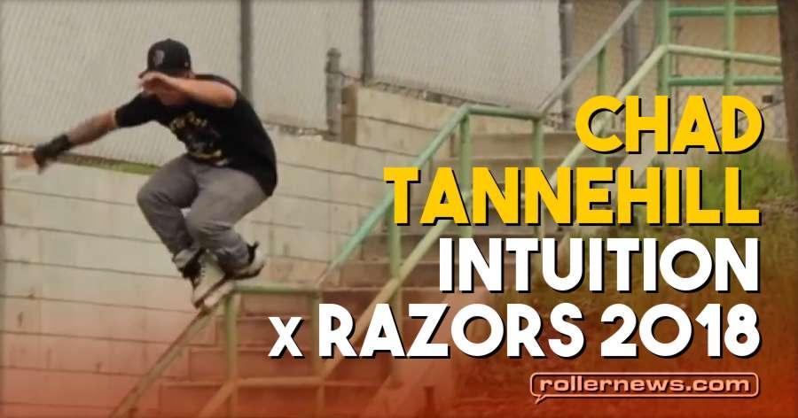 Chad Tannehill | INTUITION x Razors 2018
