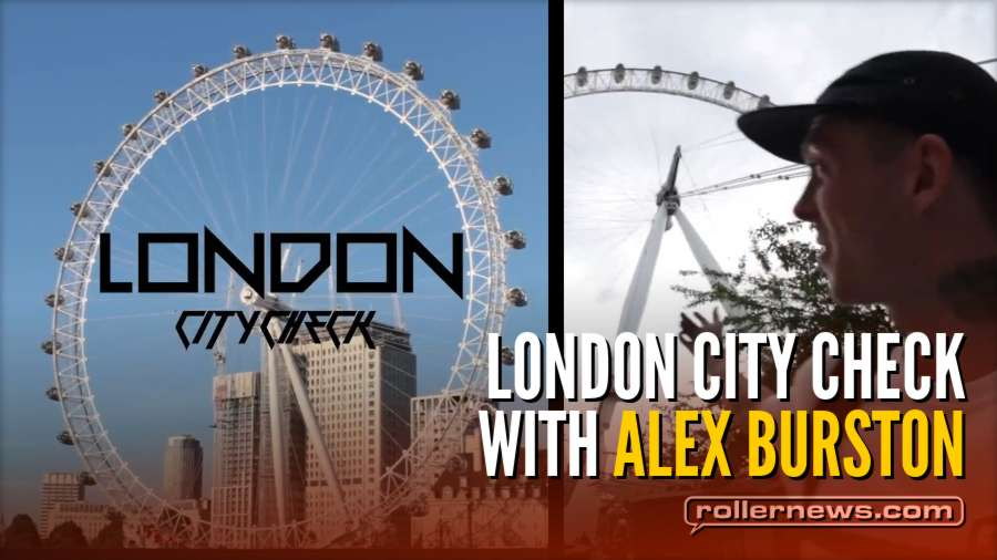 Alex Burston | London City Check (2018) - Ground Control Edit