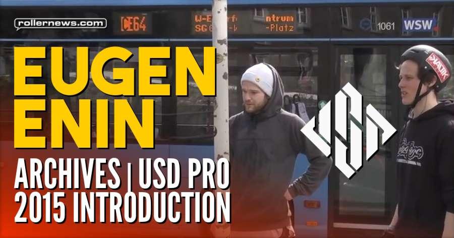 Eugen Enin - Archives | USD Pro 2015 Introduction