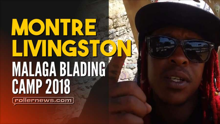 Montre Livingston Goes to Malaga - Blading Camp Edition (2018)