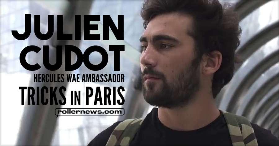 Julien Cudot - Hercules Wae Ambassador, Tricks in Paris (2018) - Directed by Clement Milot