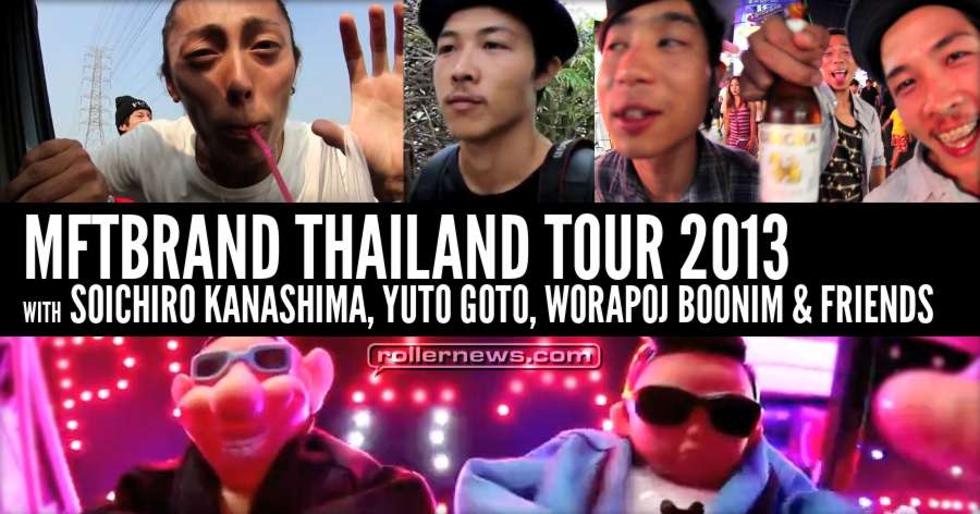 Flashback: MFTBrand Thailand Tour (2013) with Soichiro Kanashima, Yuto Goto, Worapoj Boonim & Friends