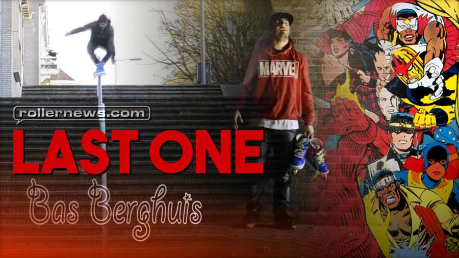 Bas Berghuis - Last One (DSA Crew, 2018)