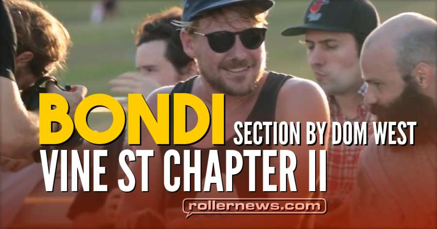 Vine St Chapter II - Bondi Section by Dom West