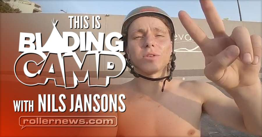 This Is Blading Camp (2018) with Nils Jansons