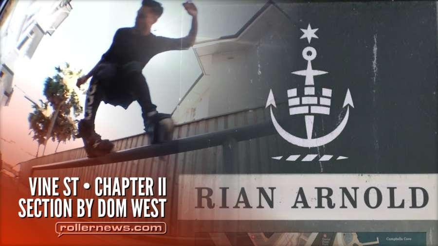 Rian Arnold - Vine St Chapter II Section by Dom West