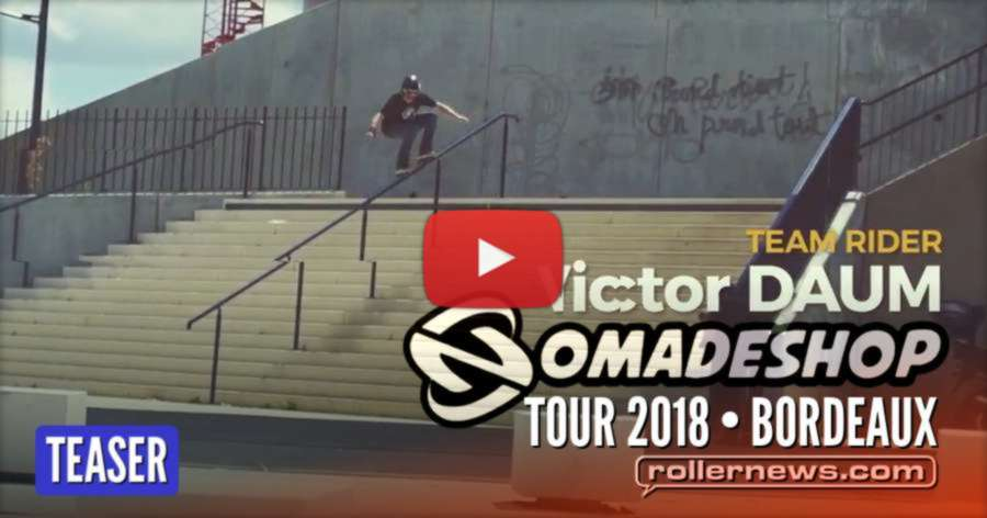 Nomadeshop Tour 2018 - Bordeaux (France) - Teaser by Cédric Duchemin