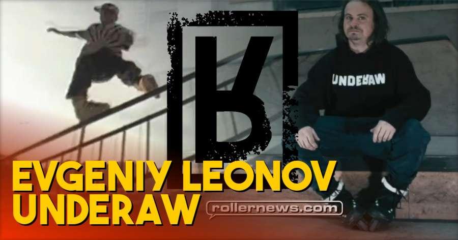 Evgeniy Leonov - Underaw (Russia, 2018)