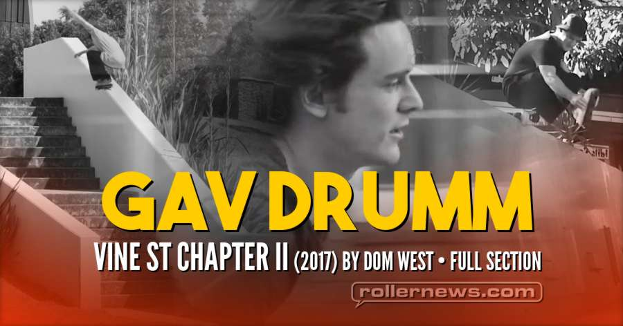 Gav Drumm - Vine St Chapter II (2017) by Dom West, Full Section now Online