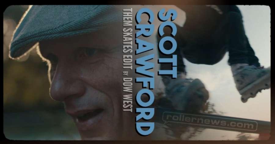 Scott Crawford (45) x Them Skates (2021) - OG Edit by Dom West