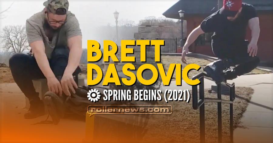 Brett Dasovic - Spring Begins (2021)