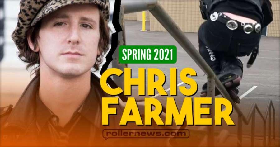 Chris Farmer - Spring 2021