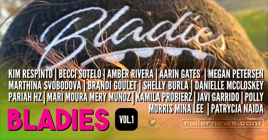 Bladies - Volume 1 (2021) by Megan Petersen & Aarin Gates