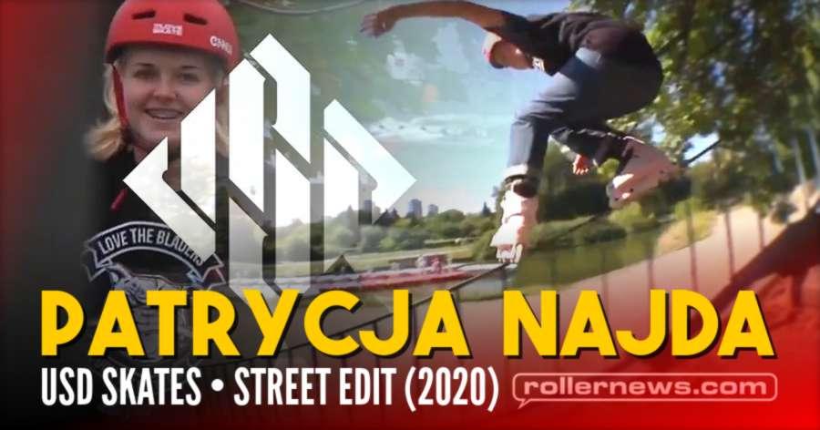 Patrycja Najda (Poland) - Usd Skates, Street Edit (2020)