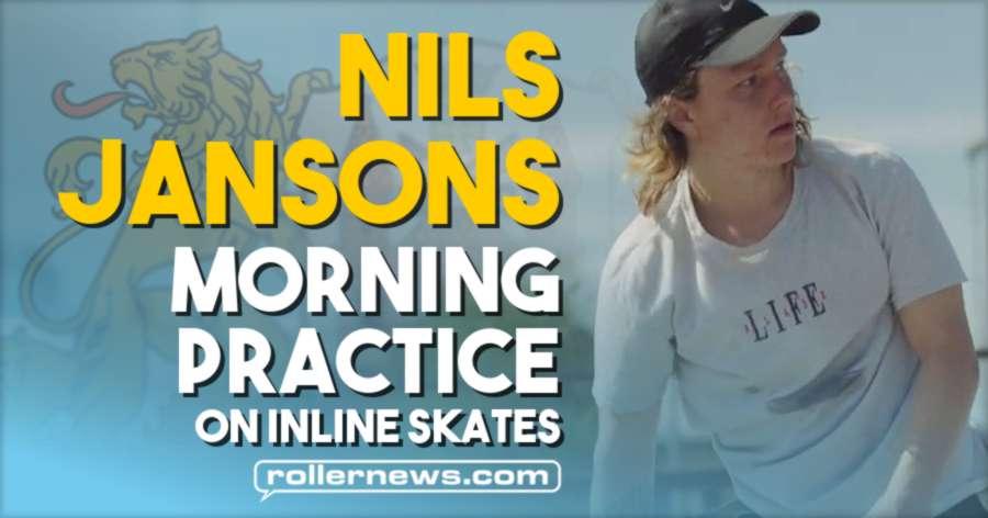 Nils Jansons - Morning Practice on Inline Skates (Riga, Latvia, 2021)