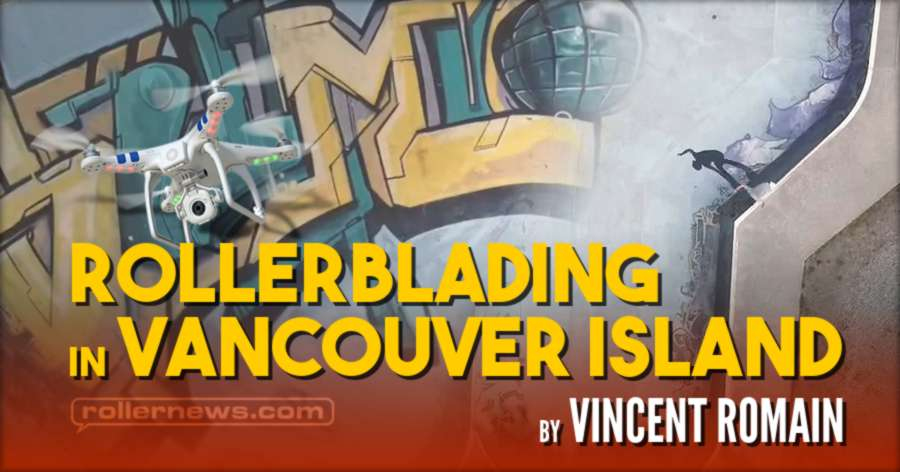 Rollerblading in Vancouver Island Series (2021) with Vincent Romain