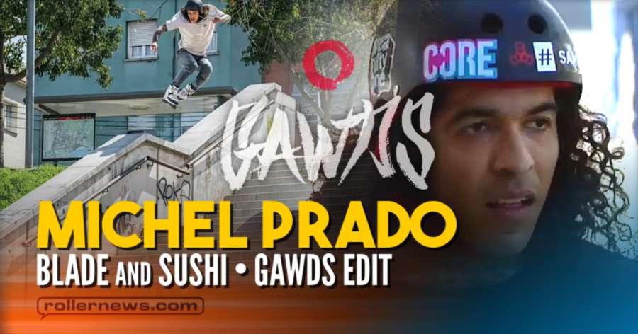 Michel Prado - Blade and Sushi - Gawds 2021