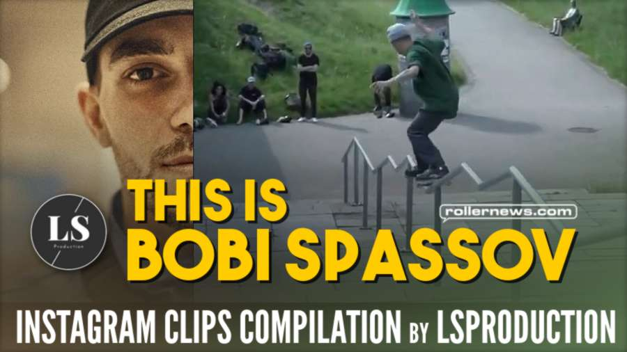 This is Bobi Spassov (2020) - Instagram Clips Compilation by LSProduction