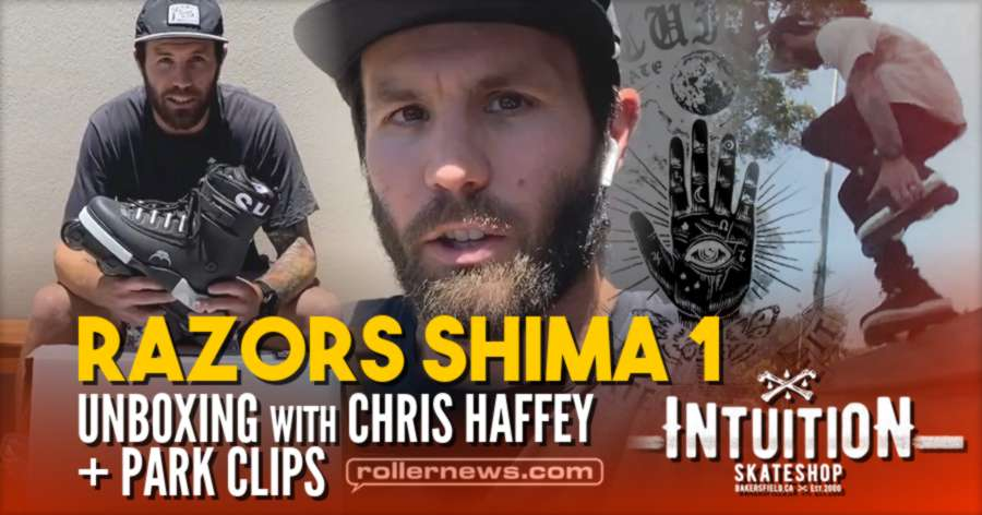 Chris Haffey x Razors Shima 1 - Unboxing Rollerblading Memories & Park Clips (Intuition Clips, 2021 by Dom West)