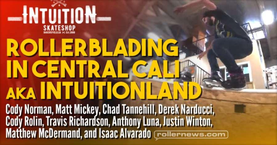 Rollerblading in Central Cali Aka Intuitionland (2021) by Bryant Kornbau