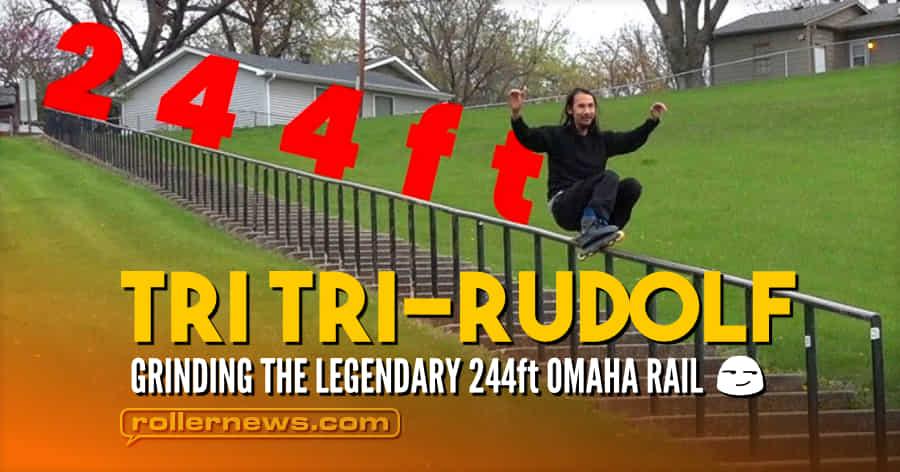Tri Tri-Rudolf - Grinding the Legendary 244ft Omaha Rail (Nebraska, 2021)