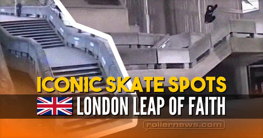 Iconic Skate Spot: London Leap of Faith