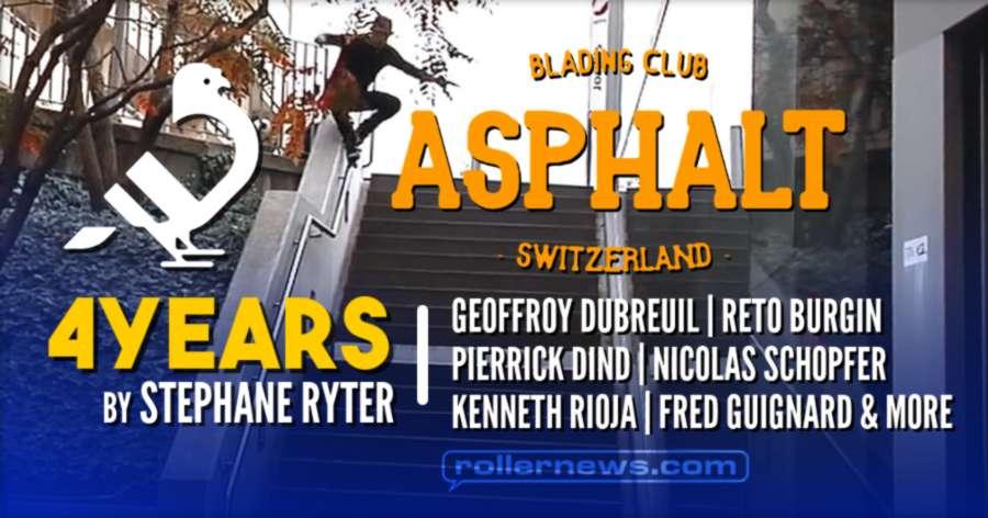 Asphalt Blading Club (Switzerland): 4years by Stephane Ryter - Teaser