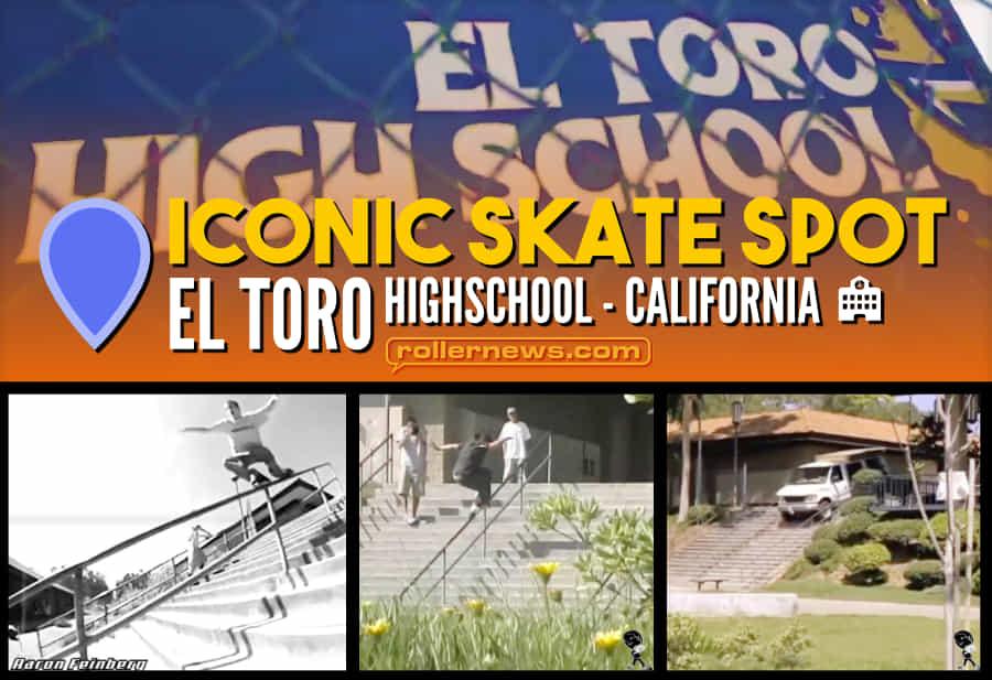 Iconic Skate Spot: El Toro Highschool (California)