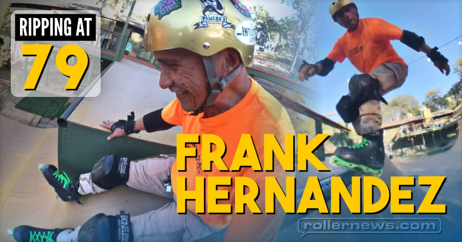 Frank Hernandez - Ripping at 79 (2021) by Miguel Ramos