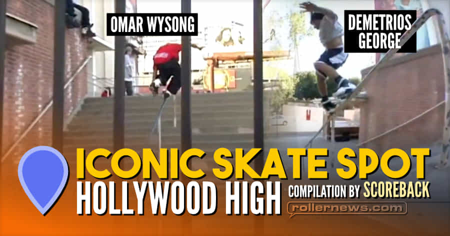 Iconic Skate Spot: Hollywood High