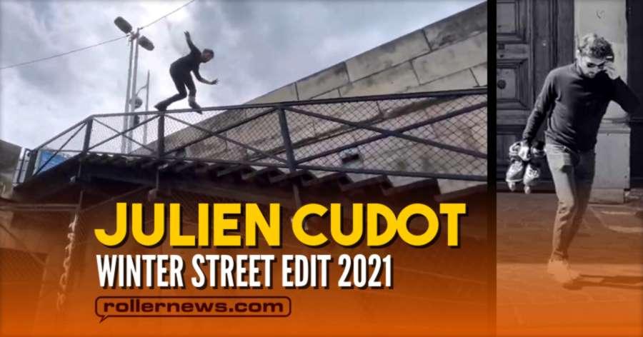 Julien Cudot - Winter Street Edit 2021