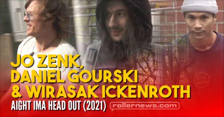 Aight Ima Head Out (2021) with Jo Zenk, Daniel Gourski & Wirasak Ickenroth (Germany)