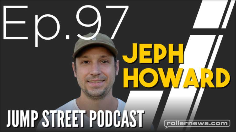 Jump Street Podcast with Jeph Howard (June 2021)