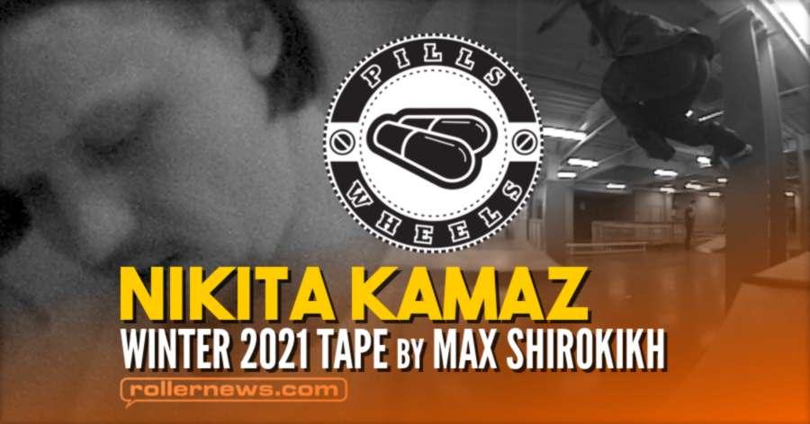 Nikita Kamaz - Winter 2021 Tape by Max Shirokikh