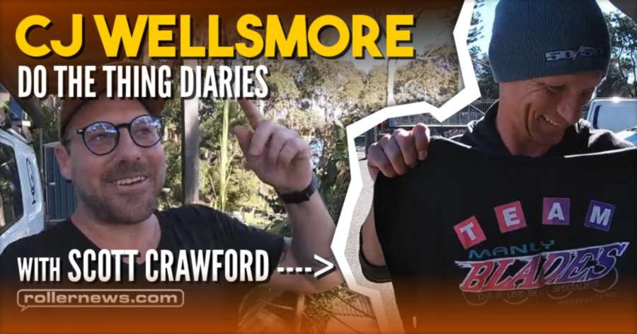Cj Wellsmore - Do the Thing Diaries - Manly Bowl with Scott Crawford (Australia, 2021)